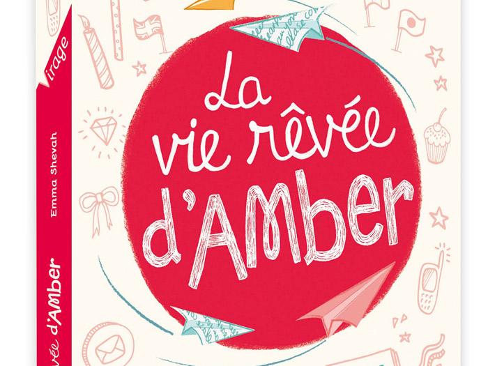 Livres : La vie rêvée d'Amber